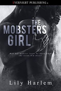 The Mobster's Girl by Lily Harlem https://www.amazon.com/dp/B079Q8137Y/ref=cm_sw_r_pi_dp_U_x_yOZUAbY8B0NXV