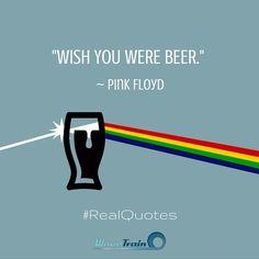 Wish you were beer...