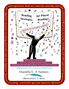 The Fluent Reading Strategies are appropriate for developing reading fluency in grades 1st-5th and for some students in higher grade levels.Utilize the Fluent Reading Strategies chart to teach designated grade level Common Core Language Arts Standards for Reading Foundational Skills referenced on page 12, instruct reading fluency strategies using a variety of genres in all subjects, and monitor students improved reading accuracy, smoothness, and expression reading independent and…