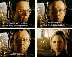 """And never, never with any judgement.   17 Reasons You Wish Giles From """"Buffy"""" Was Your Dad"""