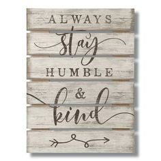 Red Barrel Studio 'Pallet Sign 'Humble'' - Textual Art Print on Wood Pallet Board Signs, Pallet Wall Art, Diy Wood Signs, Pallet Painting, Wall Signs, Homemade Wood Signs, Country Wood Signs, Stencils For Wood Signs, Wooden Signs With Sayings
