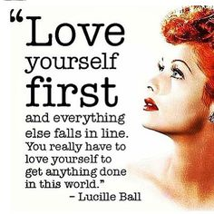 <3 and this is why I love lucy... http://www.pinterest.com/langyebaitou/inspirational-quotes/