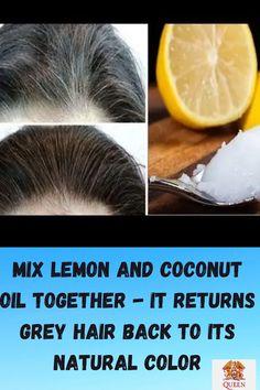 Grey Hair Natural Remedy, Grey Hair Remedies, Dyed Natural Hair, Hair Loss Remedies, Natural Eyes, Natural Remedies, Grey Hair Hacks, Grey Hair Diy, Grey Hair Cure