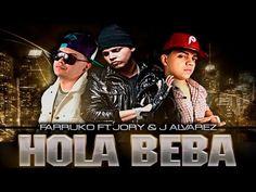 Hola Beba Remix - Farruko Ft. J Alvarez y Jory [Audio Oficial] - YouTube Music