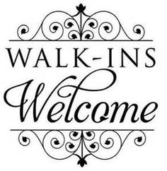 Walk Ins Welcome Sign/ Window Decal by Adsforyou on Etsy, $8.45