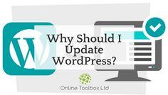 Why Should I Update WordPress? Blog Article