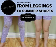 From Leggings to Summer Shorts DIY — Itsy Bitsy Haligonians