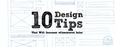 10 Simple eCommerce Design Tips That Will Increase Your Sales.   By: Mitchell Abdullah http://www.addshoppers.com/10-simple-design-tips-that-will-increase-ecommerce-sales/