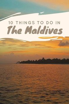 10 Things to do in the Maldives - it's not just for honeymooners! Tropical Paradise awaits.