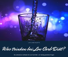 Was trinken bei Low Carb Diät? Wasser ist perfekt und kohlenhydratfrei, ebenso wie Kaffee und Tee (ohne Zucker). Auch ein gelegentliches Glas Wein ist gut. Low Carb, Shot Glass, Tableware, Sugar, Kaffee, Tips And Tricks, Wine, Water, Drinking