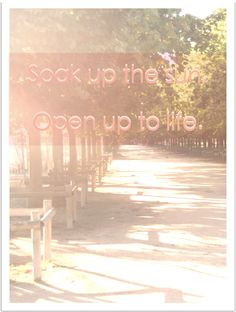 Open up to life!