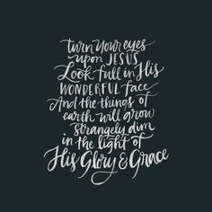 """""""""""Turn your eyes upon Jesus…"""" This hymn is a beautiful echo of Hebrews 12:2, a reminder to fix our eyes on Jesus.  Sometimes life can be heavy and hard to…"""""""
