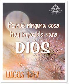 Ninguna cosa es imposoble para Dios