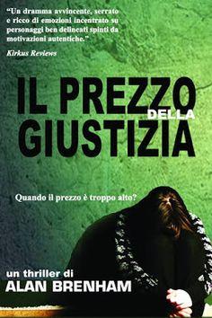 """Atmosfere letterarie: Recensione """"Il prezzo della giustizia"""" di Alan Brenham"""