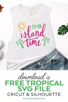 Download a Free Tropical Island Time Hand Lettered SVG for Tropical Summer Crafts & Shirts with your Cricut and Silhouette Machine by Pineapple Paper Co. #cricut #silhouette #silhouettecameo #cricutmade #cricutmaker #freesvgs #freesvg #svgfiles #svgdesigns #cricutsvgs #freecutfiles #tropical #island #islandtime