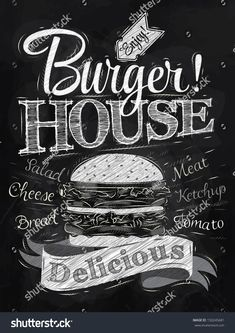 Poster lettering Burger House painted with a hamburger and inscriptions stylized drawing with chalk on blackboard.