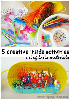 5 Creative Inside Activities for Kids. Using basic/cheap materials.