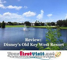 Review: Disney's Old Key West Resort - yourfirstvisit.net Best Disney Restaurants, Disney Hotels, Disney World Deals, Disney World Planning, Disney Vacation Club, Walt Disney World Vacations, Saratoga Springs Resort, Key West Resorts, Orlando Theme Parks