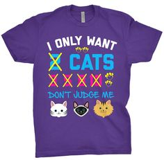 Cat Shirt I Only Want 2 Cats Don't Judge Me von TheCraftedThreads