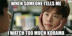 Never too much dramas. #kdrama #meme #fangirl #VikiBinge #VikiTV