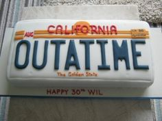 (Back to the Future Cake) (surprise we're going to Cali)