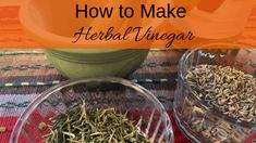 How to Make Herbal Vinegar - Living Awareness Institute Natural Headache Remedies, Natural Health Remedies, Herbal Remedies, Natural Spice, Natural Herbs, Herbal Kitchen, Healthy Drinks, Healthy Recipes, Herbs For Health