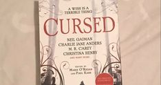 Blog tour: Cursed, a folktale inspired collection edited by Marie O'Regan and Paul Kane (Gifted book) Folktale, Neil Gaiman, Book Gifts, Authors, Tours, Dreams, Writing, Inspired, Blog