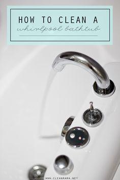 How to Clean a Whirlpool Bathtub - Clean Mama