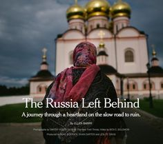 The Russia Left Behind New York Times, Ny Times, Leave Behind, Russia, Journey, Creative, The Journey