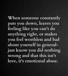 What is emotional abuse? – After Narcissistic Abuse Now Quotes, Great Quotes, Life Quotes, Inspirational Quotes, Qoutes, Good Man Quotes, Husband Quotes, Truth Quotes, Deep Quotes