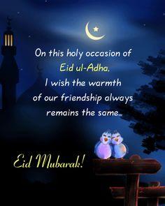 Eid Ul Adha Wishes & Messages – Eid Al Adha Mubarak 2019 Greetings Eid Ul Adha Messages, Eid Al Adha Wishes, Eid Al Adha Greetings, Happy Eid Al Adha, Eid Adha Mubarak, Eid Mubarak Quotes, Mubarak Images, Jumma Mubarak, Eid Greeting Cards