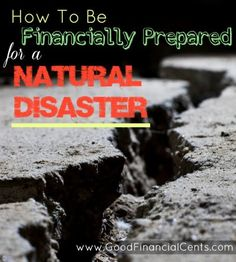 How to be financially prepared for a natural disaster