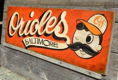 Baltimore Orioles baseball Sign original hand by ZekesAntiqueSigns, $78.00