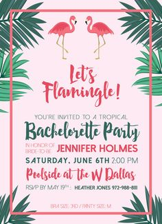 Host A Tropical Host A Tropical Host A Tropical Themed Bachelorette Party With This Lets Flamingle Invitation Diy Printable Invites Bachelorette Party Themes, Bachelorette Party Invitations, Invites, Hen Night Ideas, Hens Night, Flamingo Party, Party Planning, Hens Party Themes, Let's Flamingle
