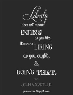 True liberty chalkboard quote (from Slave by John MacArthur)