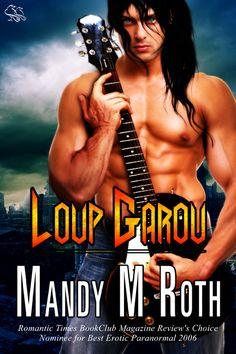 Loup Garou by Mandy M. Roth  Paranormal Dark Fantasy Shifter Vampire Romance