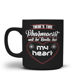 # Pharmacist Mug-He Kind Has My Heart .  Special Offer, not available anywhere else!Available in a variety of styles and colorsBuy yours now before it is too late!HOW TO ORDER:1. Select the style and color you want:2. Click Reserve it now3. Select size and quantity4. Enter shipping and billing information5. Done! Simple as that!TIPS: Buy 2 or more to save shipping cost!Tip: Buy two or more with friends and save on shipping.FAST, SAFE, & SECURED checkout: