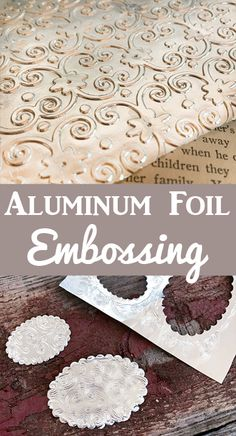 Learn how to emboss Aluminum Foil to make beautiful textures for your collage and craft projects! By Rebecca Parsons for Graphics Fairy. Such a fun technique! Card Making Tips, Card Making Tutorials, Card Making Techniques, Aluminum Foil Crafts, Metal Crafts, Paper Crafts, Craft Foil, Metal Embossing, Embossing Folder