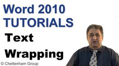 Word 2010 Tutorials | Text Wrapping WORD 2010 TEXT WRAPPING. - Applying 'in line' text wrapping formatting to a picture. - Applying 'square' wrapping formatt...