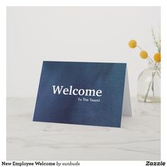 Shop New Employee Welcome Card created by sunbuds. Personalize it with photos & text or purchase as is! Welcome On Board, Welcome To The Team, Welcome Card, Welcome Letters, Employees Card, New Starter, Business Company, New Employee, Custom Greeting Cards