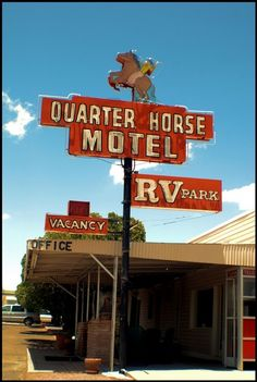 Quarter Horse Motel Neon Sign ~ Benson, AZ.