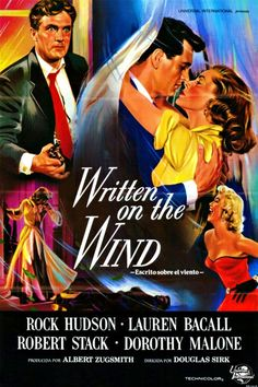 'Written on the Wind' - 1956 film poster, starring Rock Hudson and Lauren Bacall