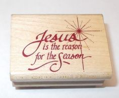 Sonlight Impressions Jesus is the reason for the Season Rubber stamp WC749-D  #SonlightImpressions #ChristmasHolidaysWords
