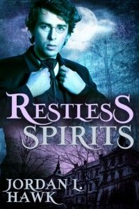 a-nony-mouse has struck again! This time with Jordan L. Hawk, M/M Paranormal Romance's Restless Spirits! Stop by and see what she had to say!