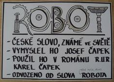 Robot - české slovo známé ve světě (únor Homeschooling, Robot, Island, Games, Reading, Books, Libros, Book, Islands