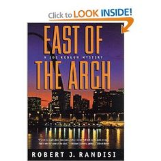 East of the Arch: A Joe Keough Mystery: Robert J. Randisi: 9780312283988: Amazon.com: Books