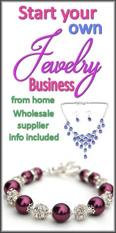 HOW TO START A JEWELRY BUSINESS USING A WHOLESALE SUPPLIER. From: JewelryMaking.biz