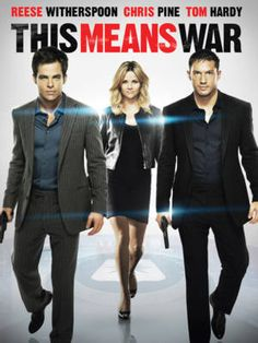 This Means War (2012). Reese Witherspoon, Chris Pine, Tom Hardy. Action | Romantic | Comedy. ♥♥♥