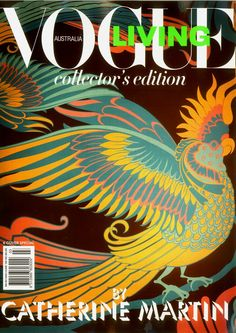 The only cover in the series by Catherine Martin for Vogue that features only one bird - love
