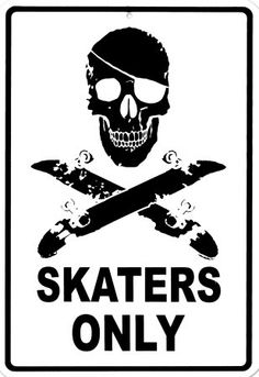Skaters Only Tin Sign - at AllPosters.com.au
